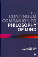 The Continuum Companion to Philosophy of Mind