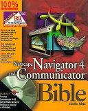 Netscape Navigator 4 And Communicator Bible