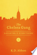 The Chelsea Gang: Laughter is Everything