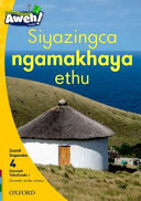 Books - Aweh! IsiXhosa Home Language Grade 1 Level 4 Reader 1: Siyazingca ngamakhaya ethu | ISBN 9780190438296
