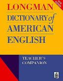 Longman Dictionary of American English Teacher's Companion