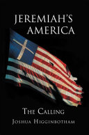 Jeremiah's America: the Calling ebook