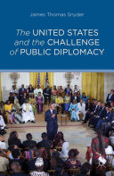 The United States and the Challenge of Public Diplomacy