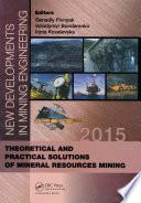 New Developments in Mining Engineering 2015
