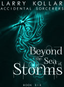 Beyond the Sea of Storms
