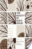 The Beauty of God s House