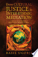 From Cultural Justice To Inter Ethnic Mediation A Reflection On The Possibility Of Ethno Religious Mediation In Africa