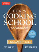 The New Cooking School Cookbook Book PDF