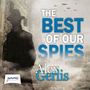 Best of Our Spies
