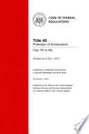Title 40 Protection of Environment Parts 790 to 999 (Revised as of July 1, 2013)