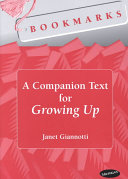 A Companion Text for Growing Up