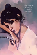 I Only Sleep To Dream Of Forever With You Book PDF