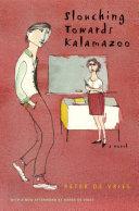 Slouching Towards Kalamazoo