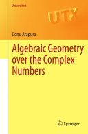 Algebraic Geometry over the Complex Numbers [Pdf/ePub] eBook