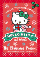 The Christmas Present  Hello Kitty and Friends