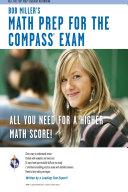 COMPASS Exam - Bob Miller's Math Prep