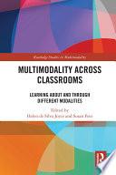 Multimodality Across Classrooms