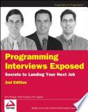 """Programming Interviews Exposed: Secrets to Landing Your Next Job"" by John Mongan, Noah Suojanen Kindler, Eric Giguère"