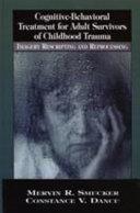 Cognitive-behavioral Treatment for Adult Survivors of Childhood Trauma