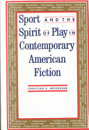 Sport and the Spirit of Play in Contemporary American Fiction