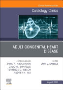 Adult Congenital Heart Disease  an Issue of Cardiology Clinics
