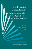 Mathematical Undecidability  Quantum Nonlocality and the Question of the Existence of God