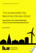 The Sustainable City Becomes Climate-Smart
