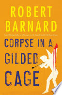 Corpse In A Gilded Cage Book PDF