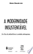 A modernidade insustentável