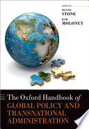 The Oxford Handbook of Global Policy and Transnational Administration