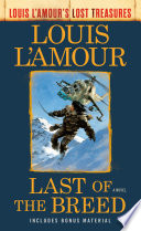 Last of the Breed  Louis L Amour s Lost Treasures