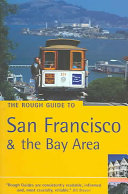 The Rough Guide to San Francisco   the Bay Area