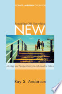 Something old something new marriage and family ministry in a front cover fandeluxe Choice Image