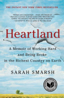 link to Heartland : a memoir of working hard and being broke in the richest country on Earth in the TCC library catalog