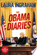 """The Obama Diaries"" by Laura Ingraham"