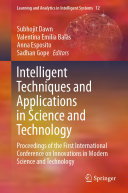 Intelligent Techniques and Applications in Science and Technology