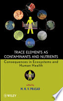 Trace Elements as Contaminants and Nutrients Book