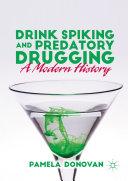 Drink Spiking and Predatory Drugging [Pdf/ePub] eBook