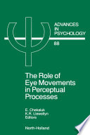The Role of Eye Movements in Perceptual Processes Book