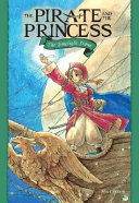 The Pirate and the Princess Volume 1