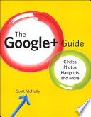 The Google+ Guide