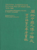 Doctoral Dissertations on China and on Inner Asia  1976 1990