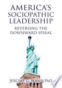 America S Sociopathic Leadership Book PDF