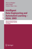 Intelligent Data Engineering and Automated Learning   IDEAL 2005