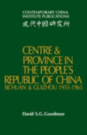 Centre and Province in the People s Republic of China