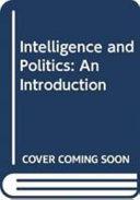 Intelligence and Politics