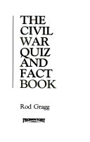 The Civil War Quiz and Fact Book