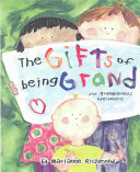 Gifts of Being Grand