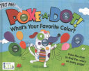 Poke A Dot  What s Your Favorite Color