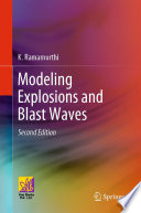 Modeling Explosions and Blast Waves
